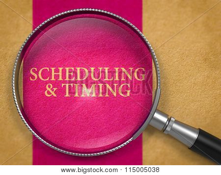 Scheduling and Timing Concept through Magnifier.