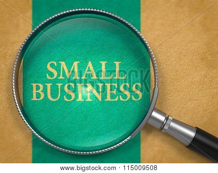 Small Business Concept through Magnifier.
