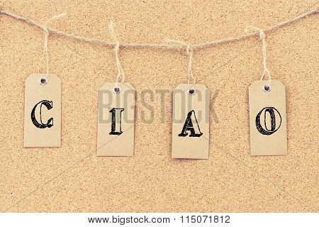 Vintage Grunge Tags With Word Ciao