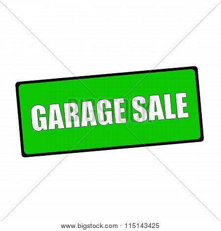 Garage Sale Wording On Rectangular Green Signs