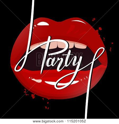 Party Banner Template, Red Seductive Lips And Party Brush Pen Lettering, Vector Illustration