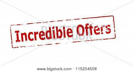 Rubber stamp with text incredible offers inside vector illustration