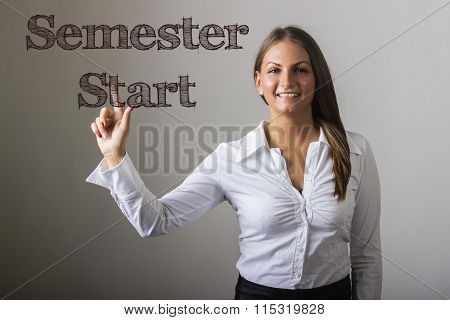 Semester Start - Beautiful Girl Touching Text On Transparent Surface