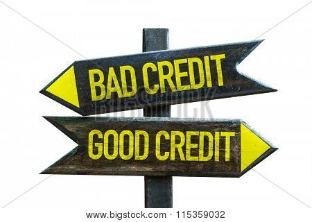 Good Credit - Bad Credit signpost isolated on white background