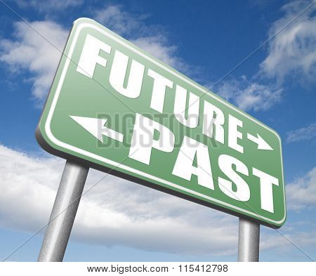 past future predictions and forecast near future fortune telling and forecast evolution and progress road sign