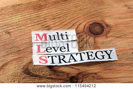 Mls- Multi Level Strategy