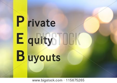 Acronym PEB as Private Equity Buyouts. Abstract business. poster