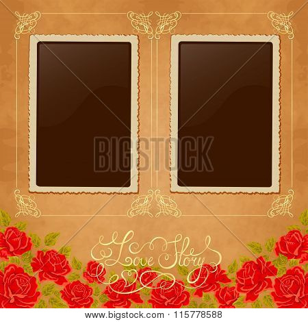 Page of photo album. Vintage background with old paper, photoframe, and red roses.