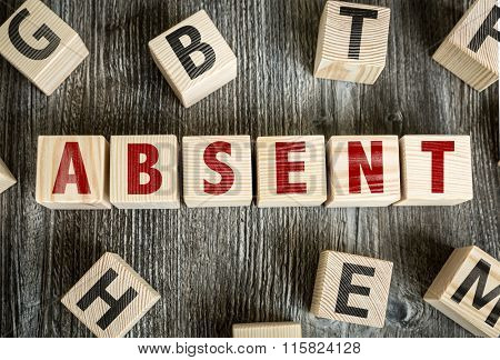 Wooden Blocks with the text: Absent