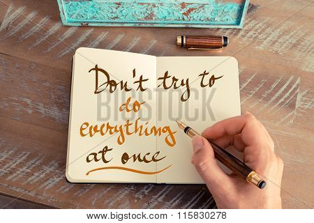 Written Text Don't Try To Do Everything At Once