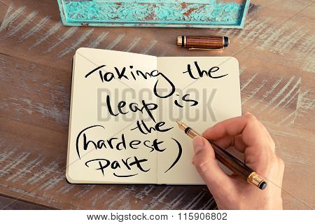Written Text Taking The Leap Is The Hardest Part