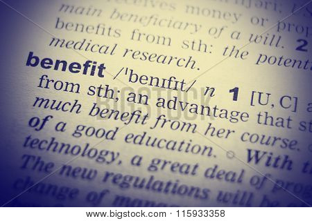 Benefits definition . Close up of English dictionary page with word Benefit