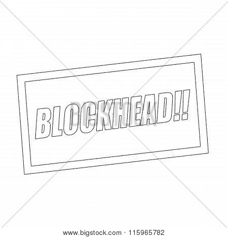 Blockhead Monochrome Stamp Text On White