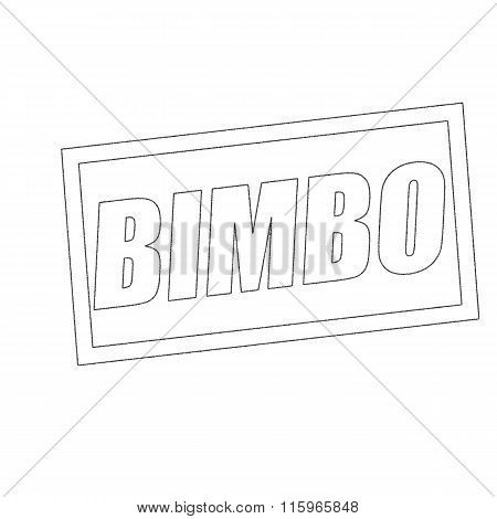 Bimbo Monochrome Stamp Text On White