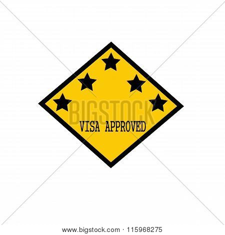 Visa Approved Black Stamp Text On Background Yellow And Star