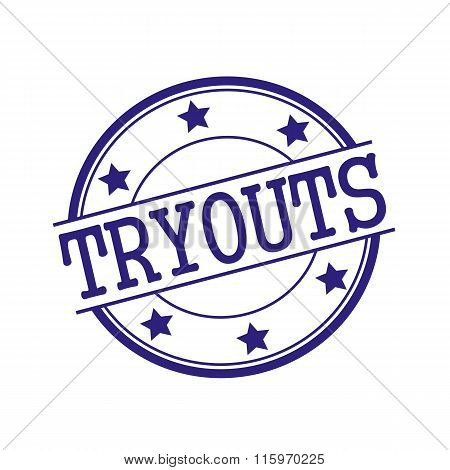 Tryouts Blue-black Stamp Text On Blue-black Circle On A White Background And Star