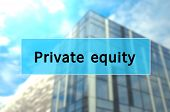 Private equity text on turquoise box, with the blurred modern hi-rise building visible in the background. poster
