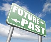 past future predictions and forecast near future fortune telling and forecast evolution and progress road sign  poster