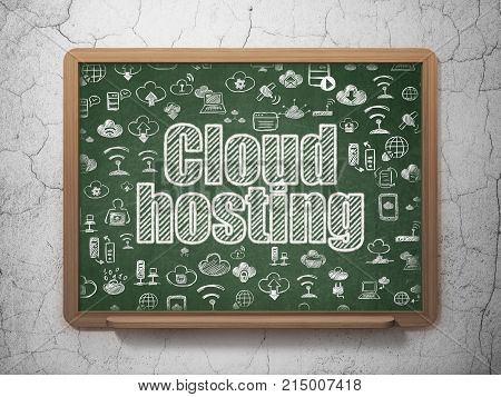 Cloud networking concept: Chalk White text Cloud Hosting on School board background with  Hand Drawn Cloud Technology Icons, 3D Rendering
