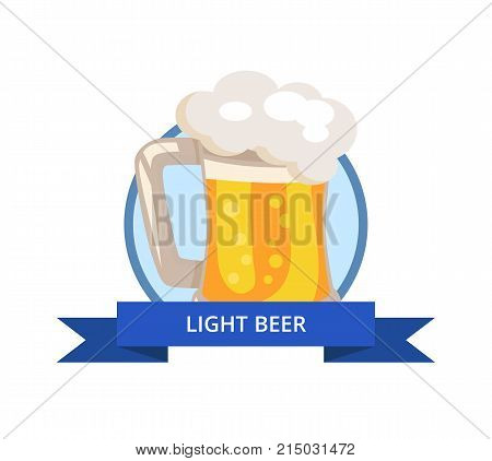 Light beer in traditional mug with handle, white foam and bubbles vector in circle with text on blue ribbon. Alcoholic beverage in transparent glassware