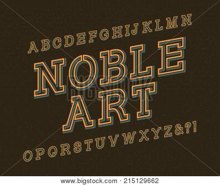 Noble Art typeface. Retro font. Isolated english alphabet.