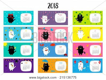Cat horizontal monthly calendar 2018. Cute funny cartoon character set. All month. Happy Valentines Christmas St Patrick day Easter Egg Bird Chicken Umbrella rain. Santa hat sun Flat design Vector