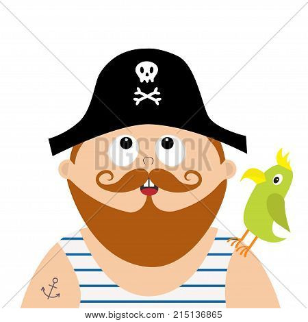 Pirate captain wearing black hat with skull crossed bones frock singlet. Parrot bird. Cute cartoon funny character looking up. Brown moustaches beard. Anchor tattoo Flat design White background Vector
