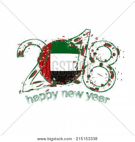 2018 Happy New Year United Arab Emirates Grunge Vector Template For Greeting Card And Other.