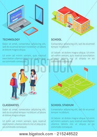 Classmates teenage students talking, modern computer technology, school stadium and educational establishment vector illustrations with text