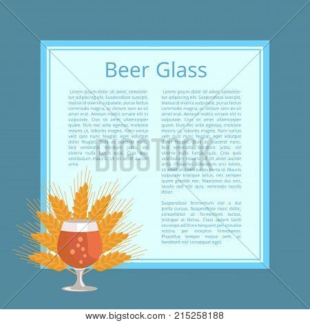 Beer glass isolated vector illustration. Snifter with ripe wheat ears behind superimposed on both square with text and blue background