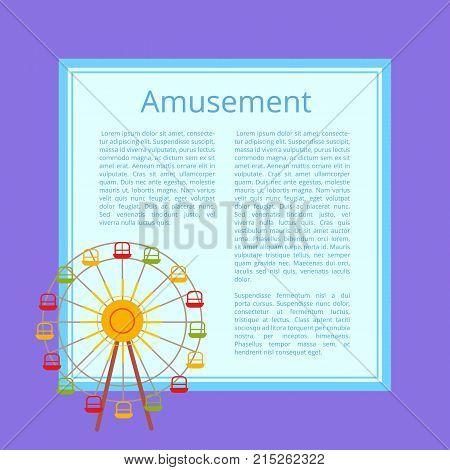 Amusement poster ferris wheel with color cabins vector illustration banner with place for text on purple background, advert of park for children
