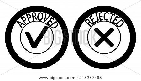 Stamp approved and rejected simple silhouette. Stamp label black round with text. Vector illustration