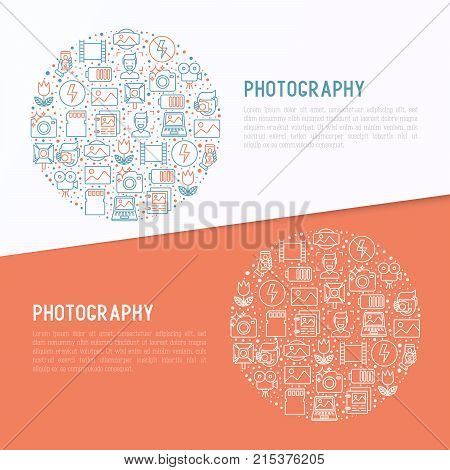 Photography concept in circle with thin line icons of photographer, film, crop, flash, focus, light, panorama. Vector illustration for banner, web page, print media.