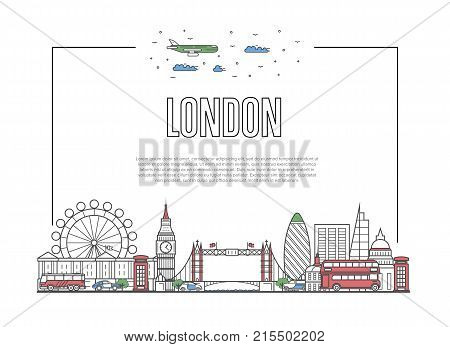 Travel London poster with famous architectural attractions in linear style. Worldwide traveling and time to travel concept. London landmarks, city skyline, global tourism and journey vector background