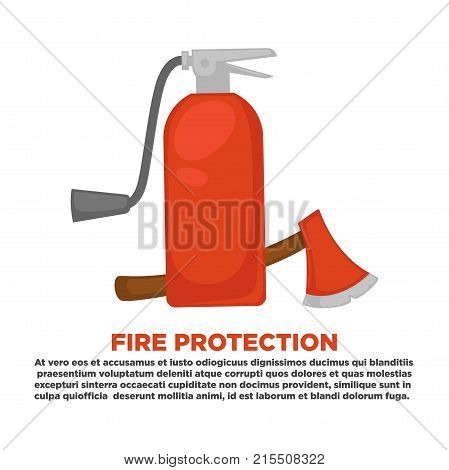 Fire protection information or firefighting safety instruction flat poster design template. Vector extinguisher and ax for firefighter team or fire extinguishing equipment tools