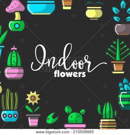 Indoor flowers and house floral plants or home garden poster for decorative gardening. Vector line icons of exotic succulent cactus, petunia or gardenia blossom and rose or tulip for indoor planting