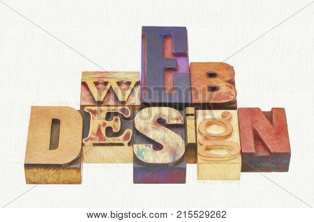 web design typography abstract -  text in vintage  mixed letterpress wood type printing blocks with a digital painting filter applied