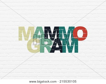 Medicine concept: Painted multicolor text Mammogram on White Brick wall background