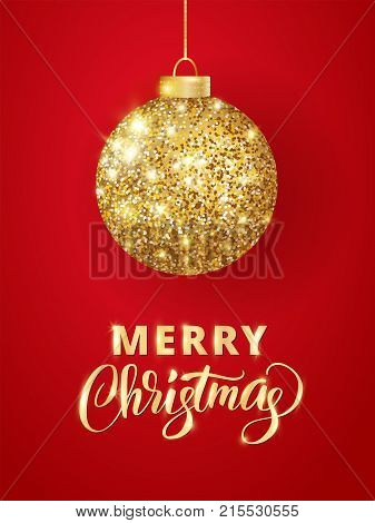 Holiday background. Hanging Christmas golden ball on red. Sparkling metal glitter bauble. Merry Christmas typography. For Christmas and New Year cards, gift tags, labels, party posters, banners