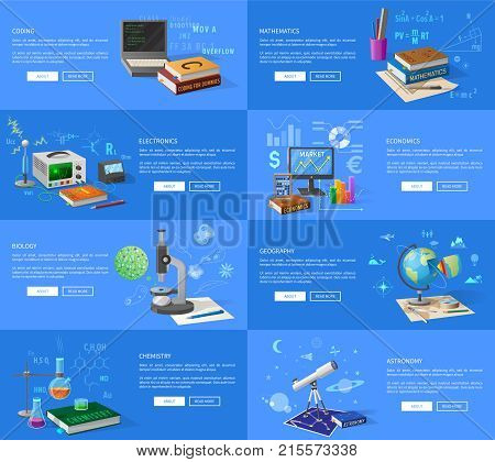 Program coding, maths and electronics lessons, economics class, biology and chemistry courses, geography and astronomy lectures vector illustrations.