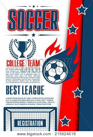 Soccer cup sport game poster for college football team championship event announcement. Vector design of flying soccer ball to goal gates on arena stadium field, winner cup and laurel stars