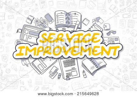 Service Improvement - Sketch Business Illustration. Yellow Hand Drawn Inscription Service Improvement Surrounded by Stationery. Cartoon Design Elements.