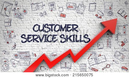 Customer Service Skills Drawn on White Brick Wall. Illustration with Hand Drawn Icons. White Brick Wall with Customer Service Skills Inscription and Red Arrow. Increase Concept. 3D.