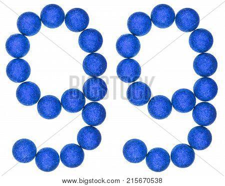 Numeral 99, Ninety Nine, From Decorative Balls, Isolated On White Background