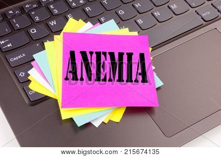 Writing Anemia Text Made In The Office Close-up On Laptop Computer Keyboard. Business Concept For Me