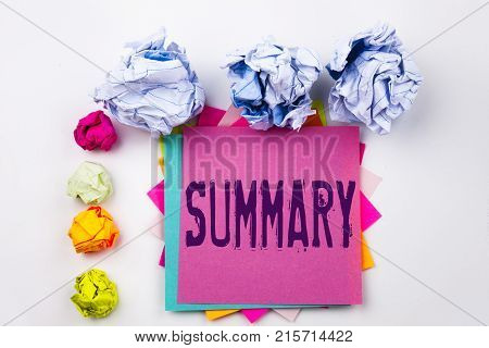 Writing Text Showing Summary Written On Sticky Note In Office With Screw Paper Balls. Business Conce