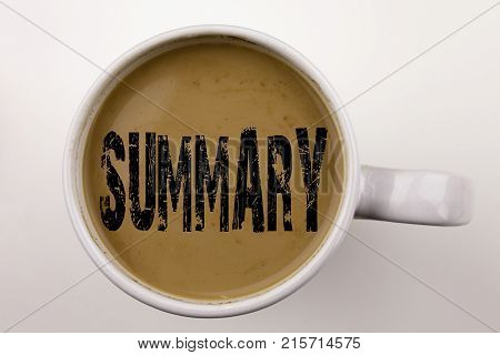 Word, Writing Summary Text In Coffee In Cup. Business Concept For Brief Review Business Overview On