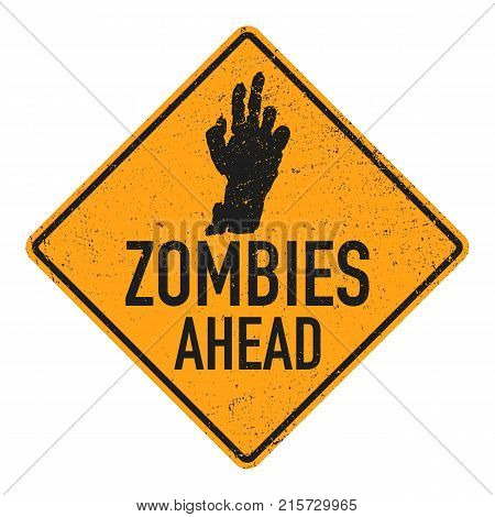 Sign board with zombie hand, words zombies ahead. Vector illustration
