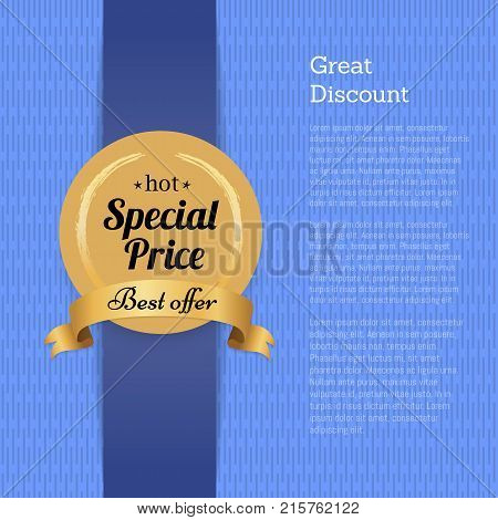 Great discount special price best offer hot golden label with round seal on blue ribbon isoated on abstract background with pace for text