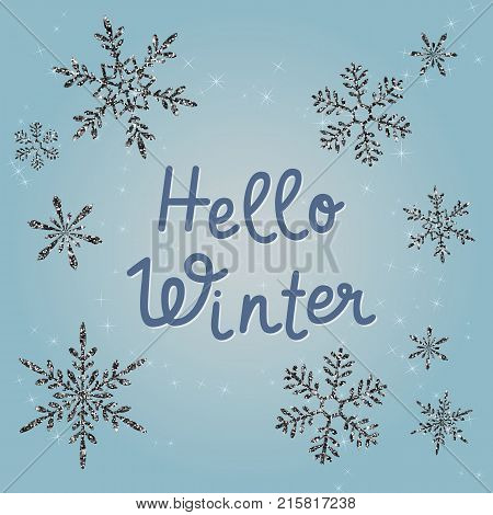 Hello Winter text. Blue vector holiday greeting card design. Winter seasonal banner template, black shiny glittering snowflakes, sparkles. Funky typographic inscription. Winter card. Hello winter phrase. Winter invitation card. Hello winter poster.